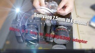 Micro Four thirds(4/3) lens to E mount adaptor:  A6300 with Samyang 7.5 mm M4/3 lens Zhiyun Crane M