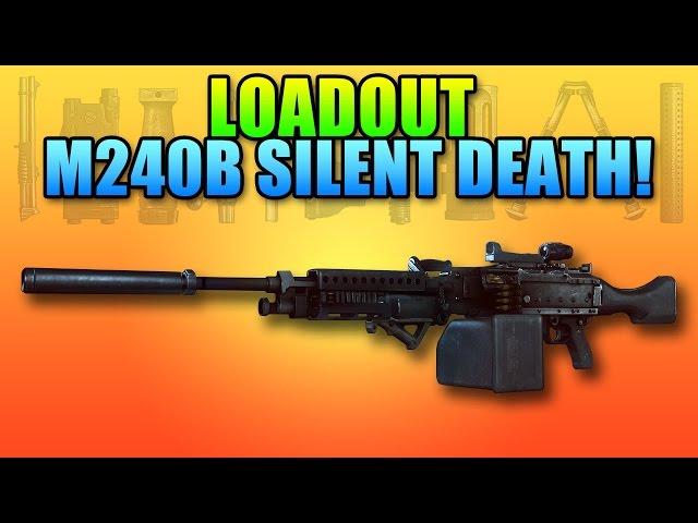 BF4 Loadout M240B Silent Death | Battlefield 4 Heavy LMG