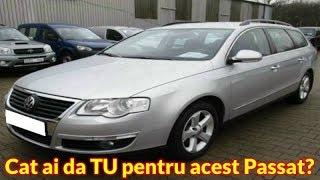 Prezentare Passat B6 2.0 TDI 140 CP - Ai da 3600 euro pe aceasta masina ?