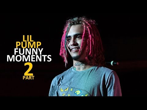 Lil Pump FUNNY MOMENTS Part 2 (BEST COMPILATION)