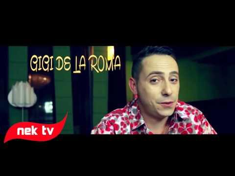 GIGI DE LA ROMA - CINE E INIMA MEA 2014