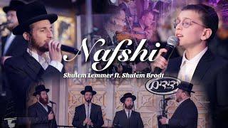Nafshi - Shulem Lemmer ft. Shulem Brodt and the Yedidim Choir | נפשי - שלום למר, שלום בראדט, ידידים