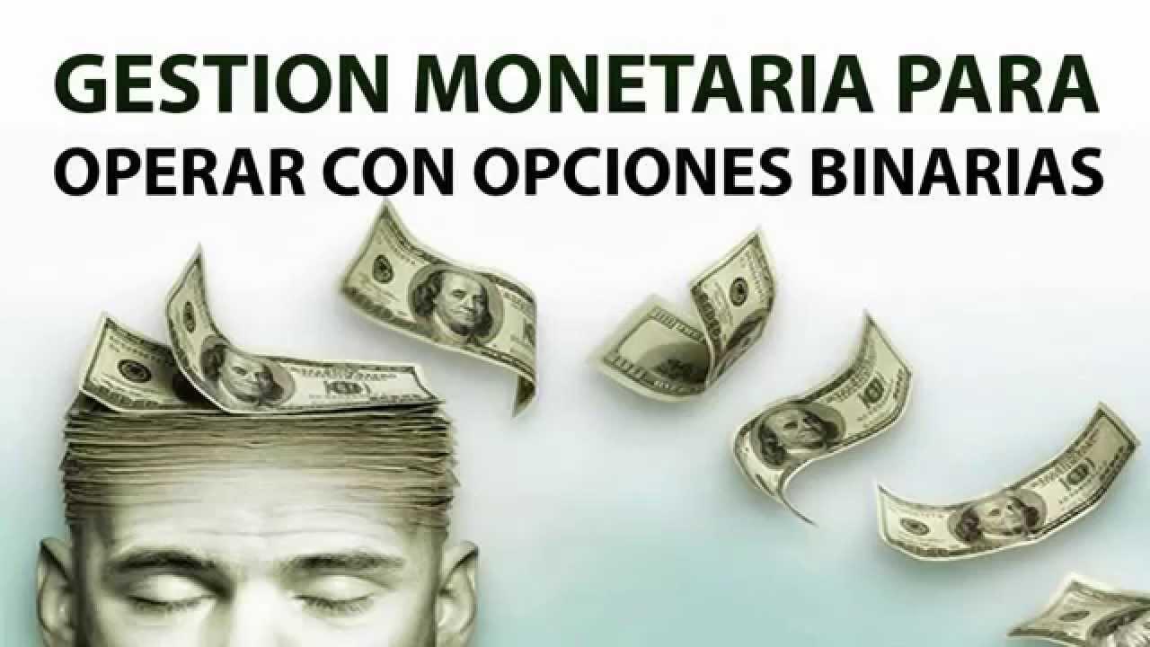 Gestión monetaria en las opciones binarias
