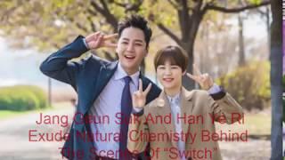 "Kpop News_Jang Geun Suk And Han Ye Ri Exude Natural Chemistry Behind The Scenes Of ""Switch"""
