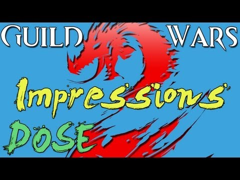 Guild Wars 2 Dose - Beta Weekend Impressions
