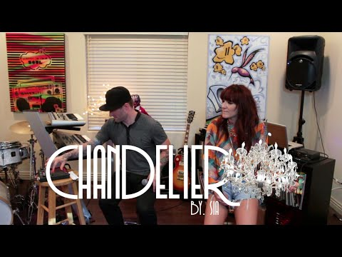 Sia - Chandelier Cover - By Shoshana Bean & Blake Lewis