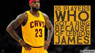 10 Players who got a RING because of LeBron James | NBA Facts