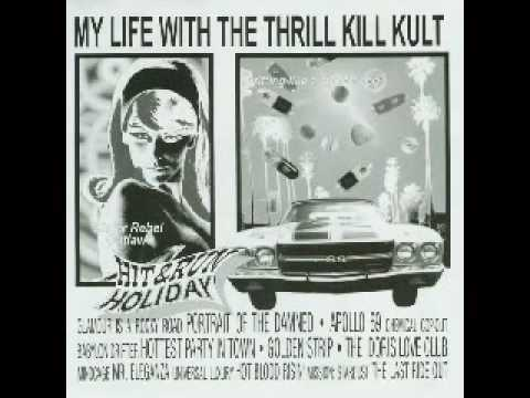 My Life With The Thrill Kill Kult - Mission: Stardust