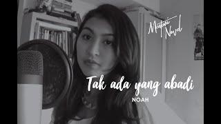 download lagu Mentari Novel - Tak Ada Yang Abadi - Peterpan/noah gratis