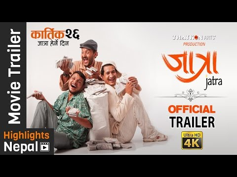 JATRA | New Nepali Movie Official Trailer | Bipin Karki, Rabindra S. Baniya, Barsha Raut