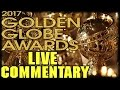 2017 Golden Globe Awards Live Commentary