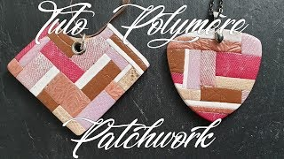 Tuto Polymère - Patchwork