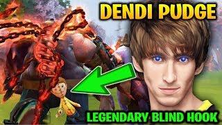 DENDI PUDGE: LEGENDARY BLIND HOOK IS BACK Dota 2