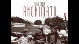 high clan - anonimato