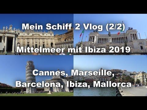 Cannes, Marseille, Barcelona. Ibiza, Mallorca - Mittelmeer mit Ibiza (Main Schiff 2) Vlog (2/2)