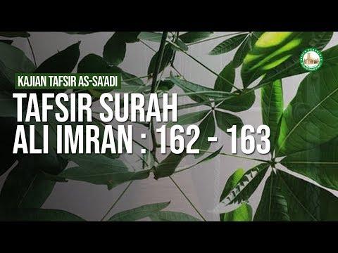 Tafsir Surah Ali Imran : 162 - 163  - Ustadz Ahmad Zainuddin Al Banjary