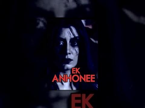 Ek Anhonee - Horror