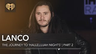 Download Lagu LANCO On Getting Their First Record Deal   The Journey To 'Hallelujah Nights' Pt. 2 Gratis STAFABAND