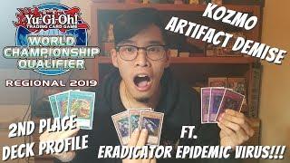 Yugioh Omaha Regional 2nd Place Deck Profile - Kozmo Artifact Demise Ft. Eradicator Epidemic Virus!!