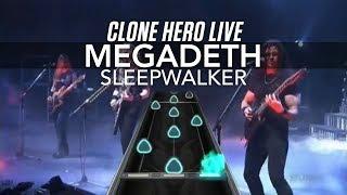 Clone Hero Live - Megadeth - Sleepwalker (6 Fret Chart Preview)