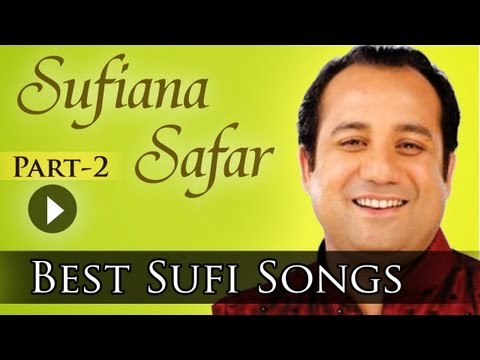Sufiana Safar With Rahat 2 - Rahat Fateh Ali Khan - Best Sufi...