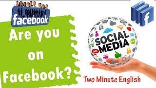 Are you on Facebook? - Social media English lesson