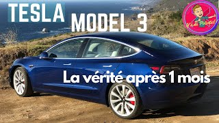 Tesla Model 3 : The truth after 1 month !