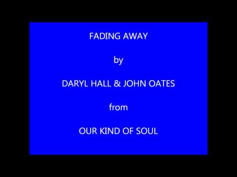 Hall & Oates - Fading Away