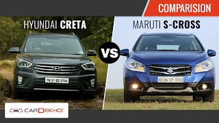 Hyundai Creta Vs Maruti Suzuki S Cross  Exclusive Review  Cardekho Com