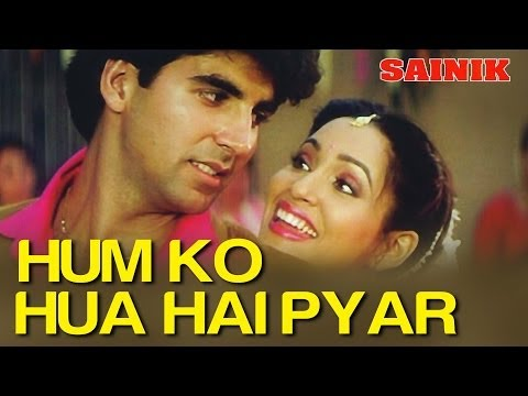 Hum Ko Hua Hai Pyar - Sainik - Akshay Kumar & Ashwini Bhave - Full Song video