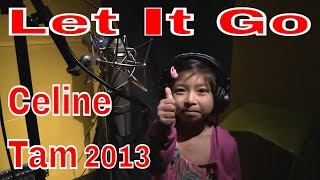 Let It Go - 6 yrs old Girl Vocal Cover - Frozen by 谭芷昀  Celine Tam
