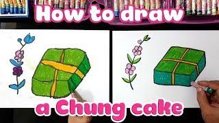 Dạy bé học vẽ bánh chưng tết ♥ How to draw a chung cake ♥