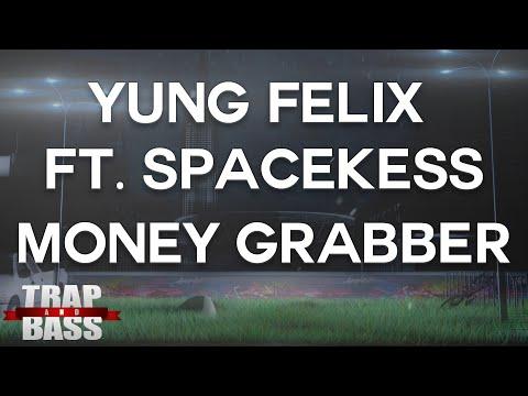 Yung Felix Ft. Spacekees - Money Grabber [PREMIERE]