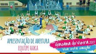 Equipe HAKA | Apresentação de Abertura - 13ª Gincana do Vieira