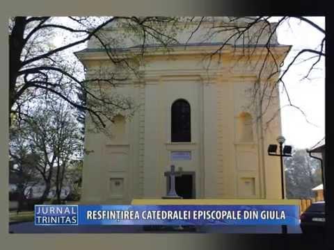 Resfintirea Catedralei Episcopale din Giula