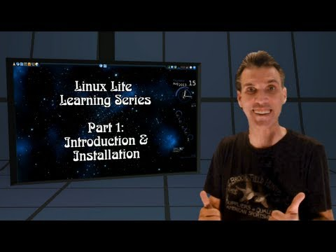 Linux Lite Learning ::: Part 1 - Introduction & Installation