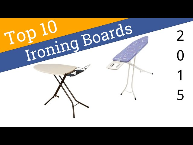 10 Best Ironing Boards 2015