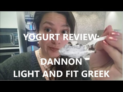 Greek Yogurt Review - Dannon Light and Fit Greek