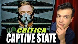 Crítica CAPTIVE STATE - Reseña de la Película La Rebelión / Nación Cautiva sin Spoilers