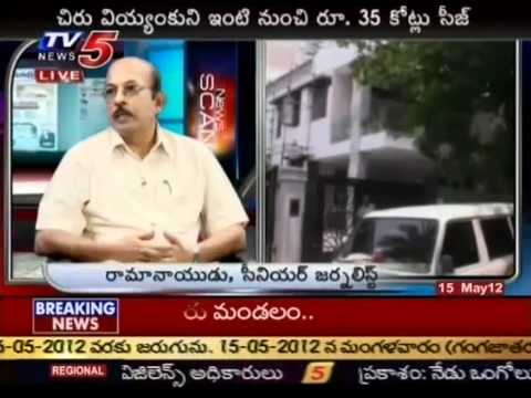 Debate On 'IT Raids On Chiranjeevi Son-in-Law House'(TV5)-Part01