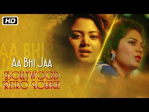 Aa Bhi Jaa | Bollywood Retro Lounge | Anwesshaa