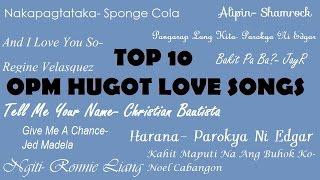 Top 10 OPM Hugot Love Songs Volume 1