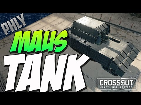 Crossout - MAUS SUPER TANK w/ MAMMOTH CANNON ( Crossout Gameplay)