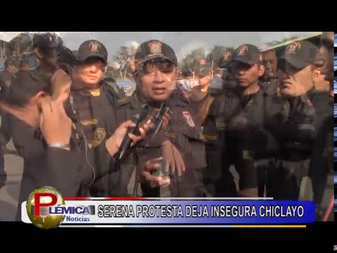 SERENAZGO DEJA A CHICLAYO EN EMERGENCIA, SIN SEGURIDAD CIUDADANA