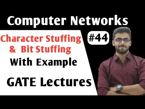 Character stuffing & Bit Stuffing in Computer Networks | Framing in Computer Networks | CN GATE