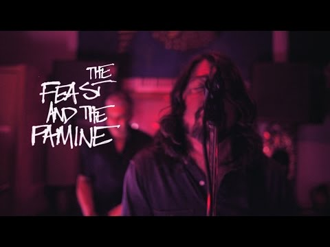 The Feast and The Famine