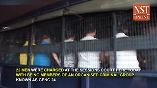 22 members of notorious Geng 24 charged