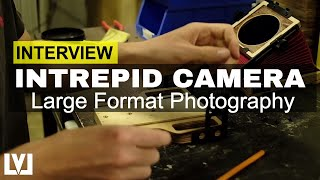 Interview with Large Format Photography Company, Intrepid Camera
