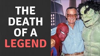 Stan Lee Dead At 95  - May The LEGEND Rest In Peace