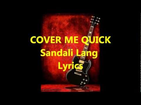 Cover Me Quick - Sandali Lang